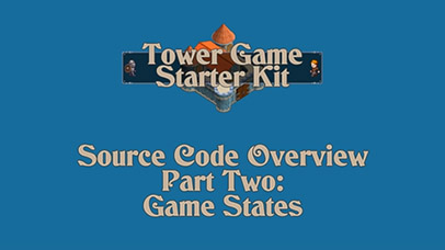 Code Overview Part 2: Game States