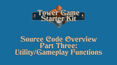 Code Overview Part 3: Utility/Gameplay Functions